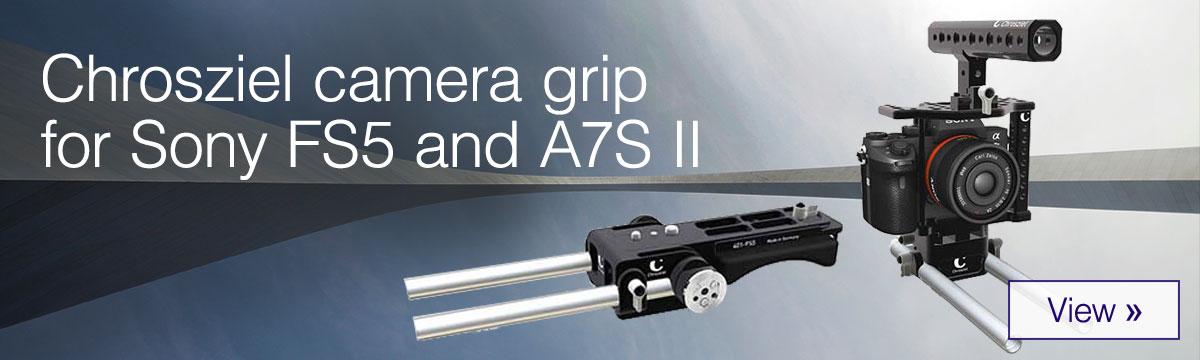 Chrosziel camera grip for Sony FS5 and A7S II